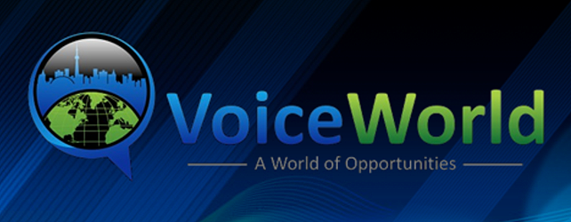 5 Things I Learned At VoiceWorld Toronto 2013