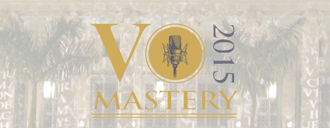 5 Takeaways From VO Mastery 2015