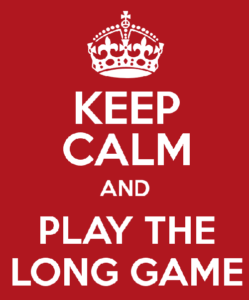 keep-calm-and-play-the-long-game